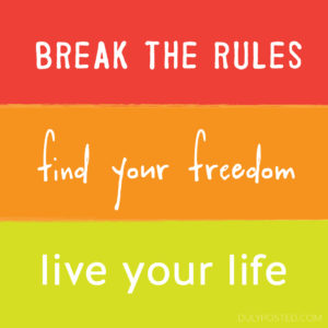 dulyposted-live-your-life_quote
