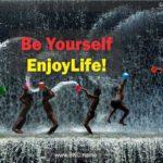 enjoylife-be-yourself